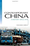 Contemporary China: A History since 1978 (Blackwell History of the Contemporary World), Bryan Lowes, 0470655798