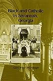 Black and Catholic in Savannah, Georgia 9780870498114