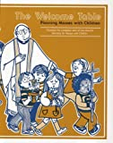 img - for The Welcome Table: Planning Masses with Children by Elizabeth McMahon Jeep (1982-04-03) book / textbook / text book