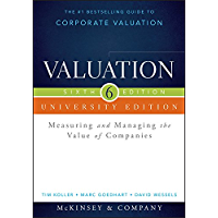 Valuation: Measuring and Managing the Value of Companies, University Edition (Wiley Finance) (English Edition)