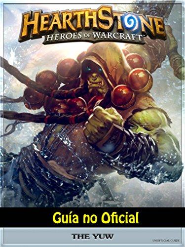 Hearthstone Héroes of Warcraft Guía no Oficial (Spanish ...