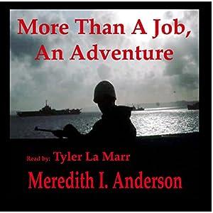 More Than a Job, an Adventure Audiobook