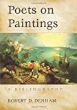 Poets on Paintings, Robert D. Denham, 0786447257