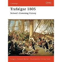 Trafalgar 1805: Nelson's Crowning Victory