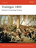 img - for Trafalgar 1805: Nelson's Crowning Victory (Campaign) book / textbook / text book