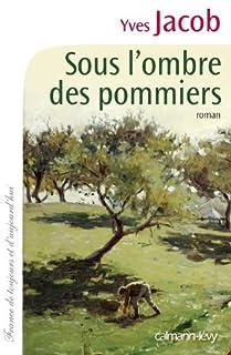 Sous l'ombre des pommiers, Jacob, Yves