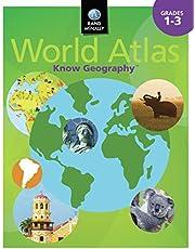 Know Geography World Atlas Grades 1-3