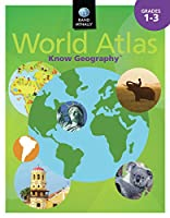 Know Geography™ World Atlas Grades 1-3