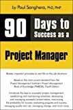 img - for 90 Days to Success as a Project Manager book / textbook / text book