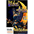 Magic and Mayhem: Wicked *itch (Kindle Worlds Novella)