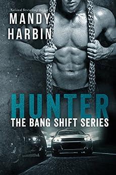 Hunter: The Bang Shift: The Bang Shift (Book Two) by [Harbin, Mandy]