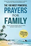 Prayer | The 100 Most Powerful Prayers for Family | 2 Amazing Bonus Books to Pray for Kids & Men: Build Your Family With Love, Loyalty and Unity