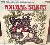 The Folk Songs of Britain Vol. X Animal Songs 1960 LP