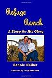 Refuge Ranch, Bonnie Walker, 1585351806