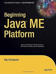 Beginning Java  ME Platform (Expert's Voice in Open Source)