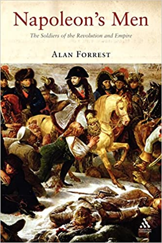 Book Napoleon's Men: The Soldiers of the Revolution and Empire