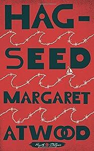 Hag-Seed (Hogarth Shakespeare) by Hogarth