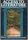 Access to Literature, Smith, Elliott L. and Smith, Wanda V., 0312002130