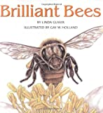 Brilliant Bees, Linda Glaser, 0761326707