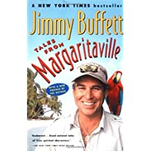Tales from Margaritaville: Fictional Facts and Factual Fictions by Jimmy Buffett (2002-06-03)