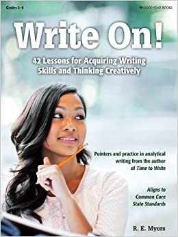Book Write On!: 42 Lessons for Acquiring Writing Skills and Thinking Creatively