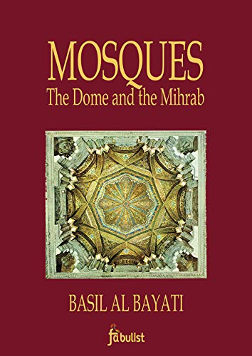 Mosques: The Dome & the Mihrab