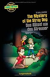 The Mystery of the Stray Dog - Das Rätsel um den Streuner (Englische Krimis für Kids)
