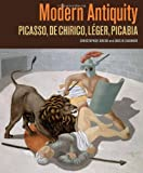 Modern Antiquity, Christopher Green and Jens M Daehner, 0892369779