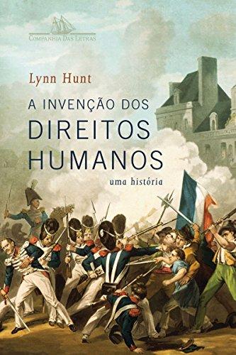 A invenção dos direitos humanos: Uma história