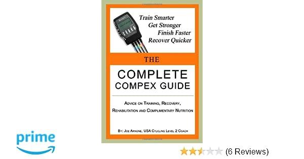the complete compex guide joe arnone 9780557553846 amazon com books rh amazon com  compex toolbox guide pdf