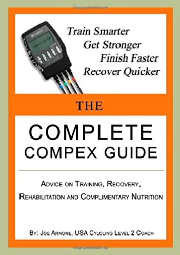 the complete compex guide amazon co uk joe arnone 9780557553846 rh amazon co uk jtl compex toolbox guide