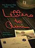Letters to Ann the Korean War 1950-51, , 0989378802