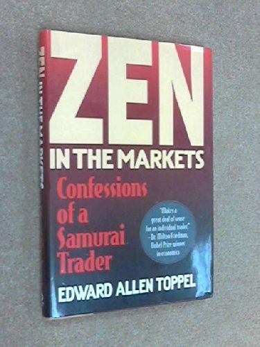 Zen in the Markets by Edwards Allen Toppel (1992-01-01)