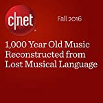 1,000 Year Old Music Reconstructed from Lost Musical Language | Michelle Starr