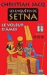 Les enquêtes de Setna, tome 3 : Le voleur d'âmes par Jacq
