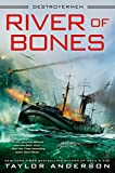 River of Bones (Destroyermen)