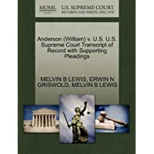 Anderson (William) v. U.S. U.S. Supreme Court Transcript of Record with Supporting Pleadings by MELVIN B LEWIS (2011-10-30)