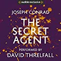 The Secret Agent Audiobook by Joseph Conrad Narrated by David Threlfall