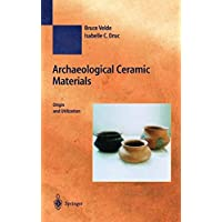 Archaeological Ceramic Materials: Origin and Utilization