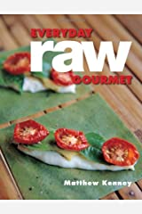 Everyday Raw Gourmet Paperback