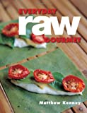 Everyday Raw Gourmet, Matthew Kenney, 1423634802