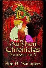 The Aurykon Chronicles: Books 1 to 5: Amazon.es: Saunders ...