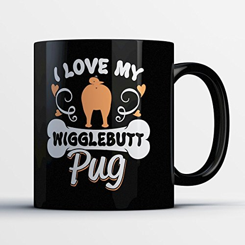 Pug Coffee Mug - Wigglebutt Pug - Adorable 11 oz Black Ceramic Tea Cup - Cute Pug Lover Gifts with Pug - Sunglasses Joe Fat