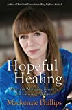 img - for Hopeful Healing: Essays on Managing Recovery and Surviving Addiction book / textbook / text book