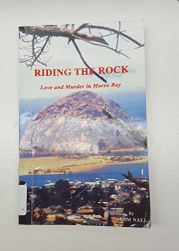 Riding the Rock: Love and Murder in Morro Bay