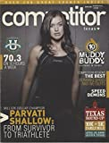 Competitor Texas April 2009: The Best Running Shoes, Parvati Shallow: From Survivor to Trialthlete & other articles