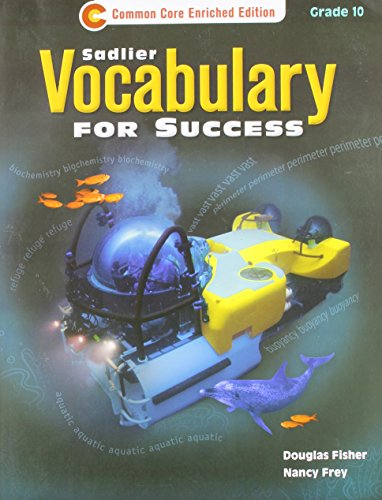 Vocabulary for Success ©2013 Common Core Enriched Edition Student Edition Grade 10