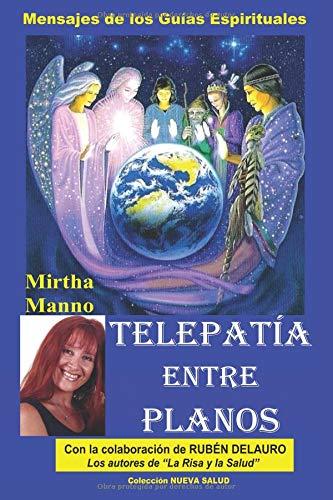 Telepatía entre Planos-Mensajes de los Guías Espirituales  [Manno, Mirtha - Delauro, Rubén] (Tapa Blanda)
