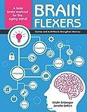 Brain Flexers: Games and Activities to Strengthen Memory