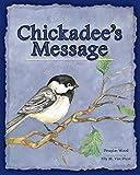 Chickadee's Message